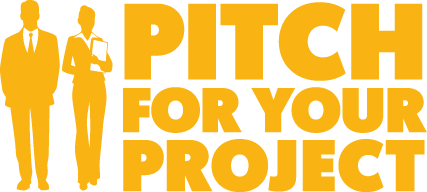 Pitch For Your Project… The success stories