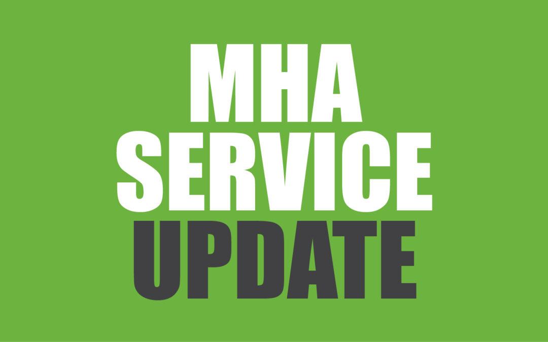 MHA Service Update – February 2021
