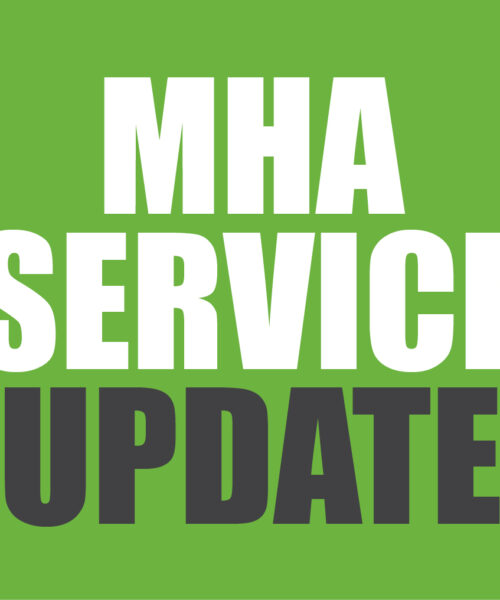 MHA Service Update – January 2021