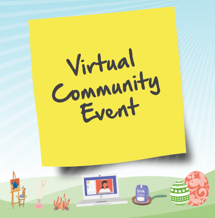 Virtual Community Easter Extravaganza